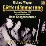 Wagner: G�tterd?mmerung (Bayreuth Festival 1951)