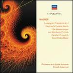 Wagner: Lohengrin - Prelude to Act 1; Siegfried�s Funeral March; Die Meistersinger von N?rnberg - Prelude; Parsifal -
