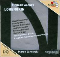 Wagner: Lohengrin - Annette Dasch (soprano); Bettina Pieck (alto); Christine Bischoff (soprano); Gerd Grochowski (baritone);...