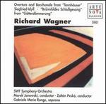 Wagner: Overture and Baccanale from Tannhäuser; Siegfried Idyll; Brünnhildes Schlußgesang from Götterdämmerung