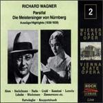 Wagner: Parsifal/Die Meistersinger von Nürnberg - Andre von Diehl (vocals); Anny Konetzni (vocals); Dora Komarek (vocals); Dora With (vocals); Elisabeth Rutgers (vocals);...