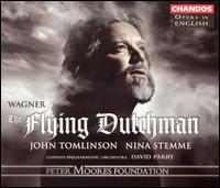 Wagner: The Flying Dutchman - Charles Kilpatrick (staging); Eric Halfvarson (bass); John Tomlinson (bass); Kim Begley (tenor); Nina Stemme (soprano);...