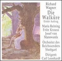 Wagner: Walkure Act 1 - Fritz Krauss (tenor); Josef von Manowarda (bass); Maria Reining (soprano); Stuttgart Radio Orchestra