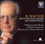 Wagner: Wesendonck-Lieder; Siegfried Idyll
