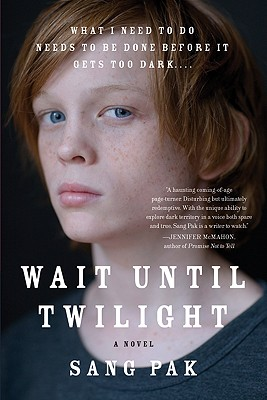 Wait Until Twilight - Pak, Sang