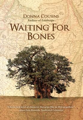 Waiting for Bones - Cousins, Donna