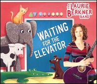 Waiting for the Elevator - The Laurie Berkner Band
