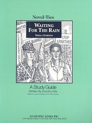 Waiting for the Rain - Kirk, Dorothy, and Friedland, Joyce (Editor), and Kessler, Rikki (Editor)