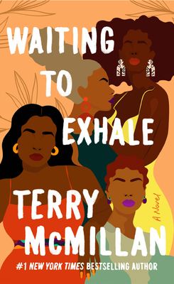 Waiting to Exhale - McMillan, Terry