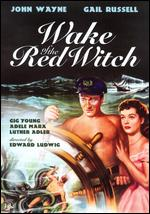 Wake of the Red Witch - Edward Ludwig