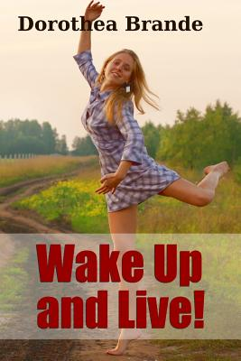 Wake Up and Live! - Brande, Dorothea