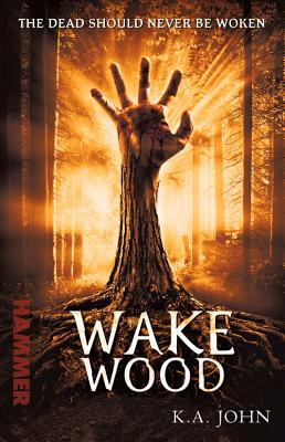 Wake Wood - John, K. A.