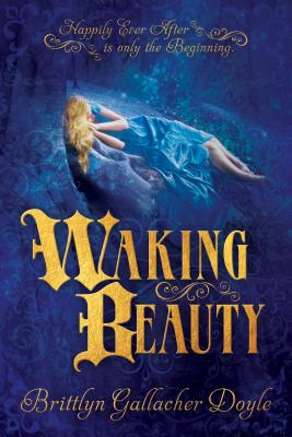 Waking Beauty - Dolye, Brittlyn