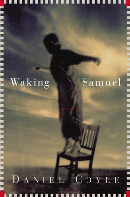 Waking Samuel - Coyle, Daniel