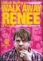 Walk Away Renee - Jonathan Caouette