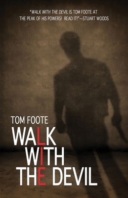 Walk with the Devil - Foote, Tom