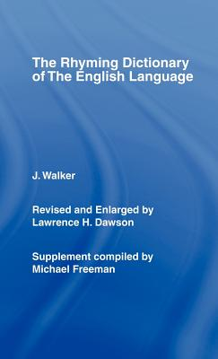 Walker's Rhyming Dictionary of the English Language - Walker, John, and Freeman, M. (Revised by)