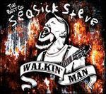 Walkin' Man: The Best of Seasick Steve