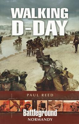 Walking D-Day - Reed, Paul