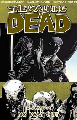 Walking Dead: No Way Out Volume 14 - Adlard, Charlie (Artist), and Kirkman, Robert
