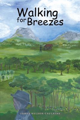 Walking for Breezes - Caulkins, James Nelson
