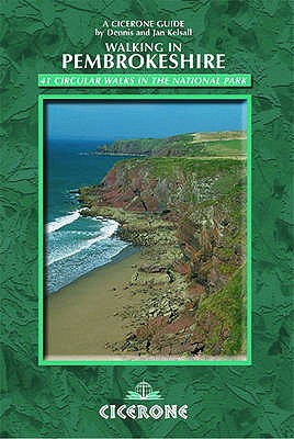 Walking in Pembrokeshire: 41 circular walks in the national park - Kelsall, Dennis, and Kelsall, Jan