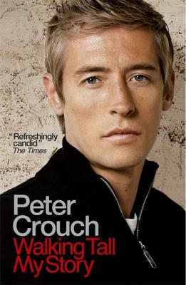 Walking Tall - Crouch, Peter