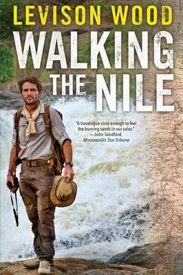 Walking the Nile - Wood, Levison