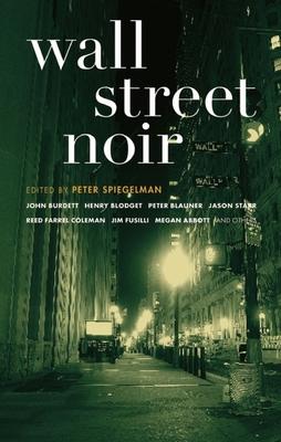 Wall Street Noir - Spiegelman, Peter (Editor)