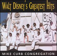 Walt Disney's Greatest Hits - Mike Curb Congregation