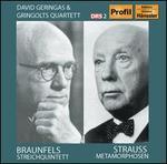 Walter Braunfels: Streichquintett; Richard Strauss: Metamorphosen