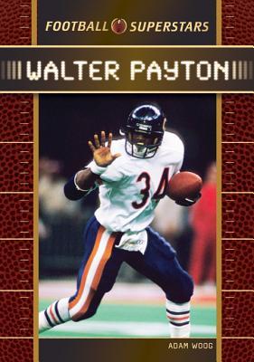 Walter Payton - Woog, Adam