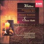 Walton: Belshazzar's Feast; Symphony No. 1