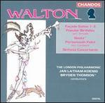 Walton: Fa?ade Suites Nos. 1-3; Popular Birthday; Siesta; Sinfonia Concertante; Portsmourth Point