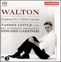 Walton: Symphony No. 1; Violin Concerto - Tasmin Little (violin); BBC Symphony Orchestra; Edward Gardner (conductor)