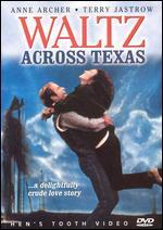 Waltz Across Texas - Ernest Day