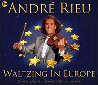 Waltzing in Europe - André Rieu (violin); André Rieu (conductor)