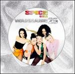 """Wannabe [25th Anniversary Edition 12"""" Picture Disc]"""