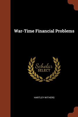 War-Time Financial Problems - Withers, Hartley
