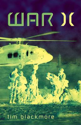 War X: Human Extensions in Battlespace - Blackmore, Tim