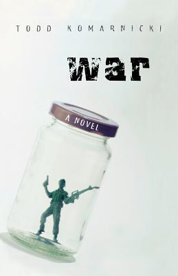 War - Komarnicki, Todd