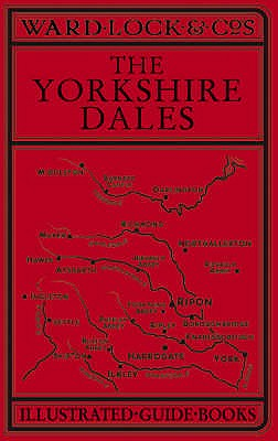 Ward Lock Red Guide: The Yorkshire Dales - Cassell (Contributions by)