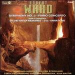 Ward: Symphony No. 2/Piano Concerto/By The Way of Memories/5X5-Variations