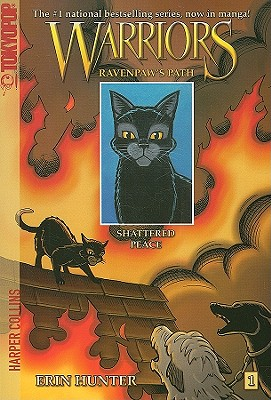 Warriors: Ravenpaw's Path: Shattered Peace No. 1 - Hunter, Erin, and Barry, James