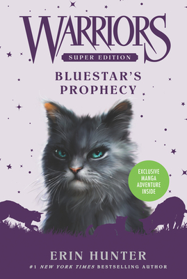 Warriors Super Edition: Bluestar's Prophecy - Hunter, Erin