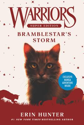 Warriors Super Edition: Bramblestar's Storm - Hunter, Erin