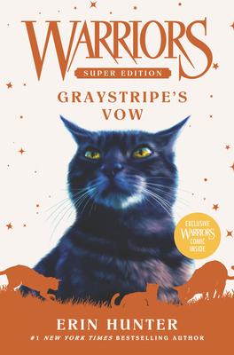 Warriors Super Edition: Graystripe's Vow - Hunter, Erin