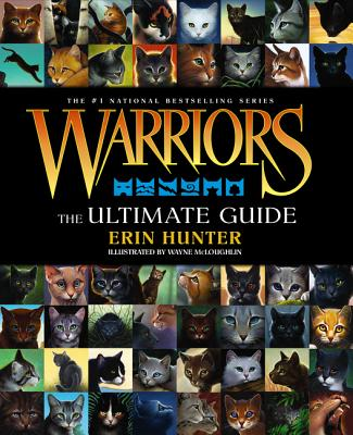 Warriors: The Ultimate Guide - Hunter, Erin