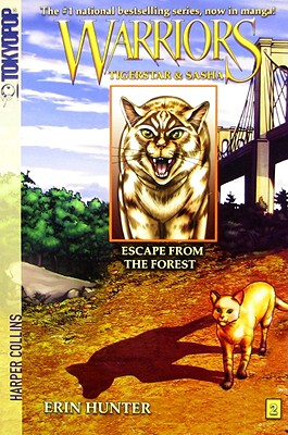 Warriors: Tigerstar and Sasha #2: Escape from the Forest - Hunter, Erin