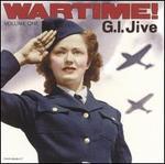 Wartime, Vol. 1: G.I. Jive